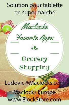 Solution pour tablette en supermarché et pour faire ses courses maclocks